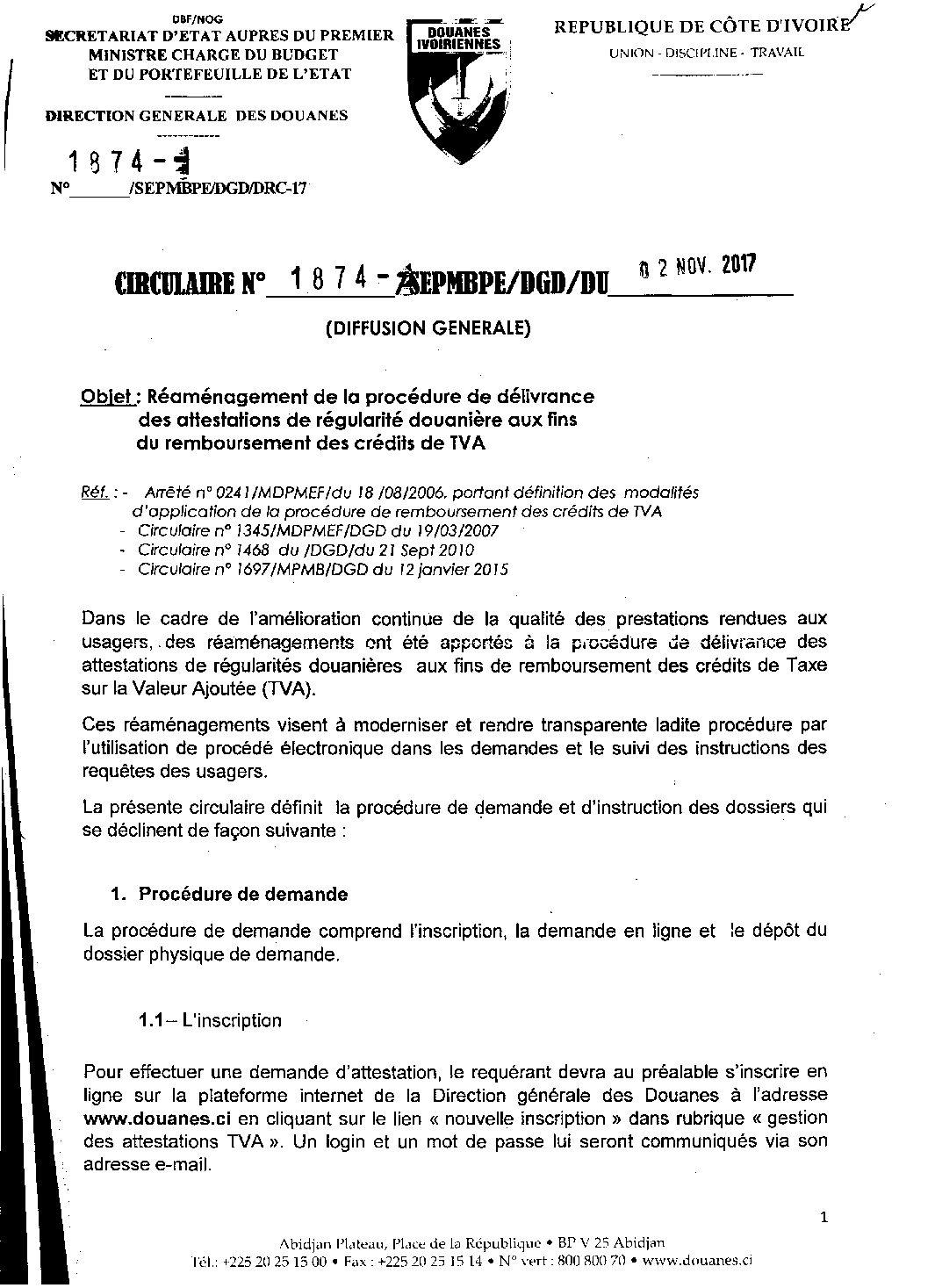 Circulaire 1874 du 02 novembre 2017 portant réaménagement procédure délivrance attestations régularité douanière