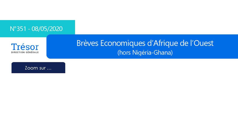 Brèves économiques régionales d'Afrique de l'Ouest (hors Nigéria-Ghana) n°351