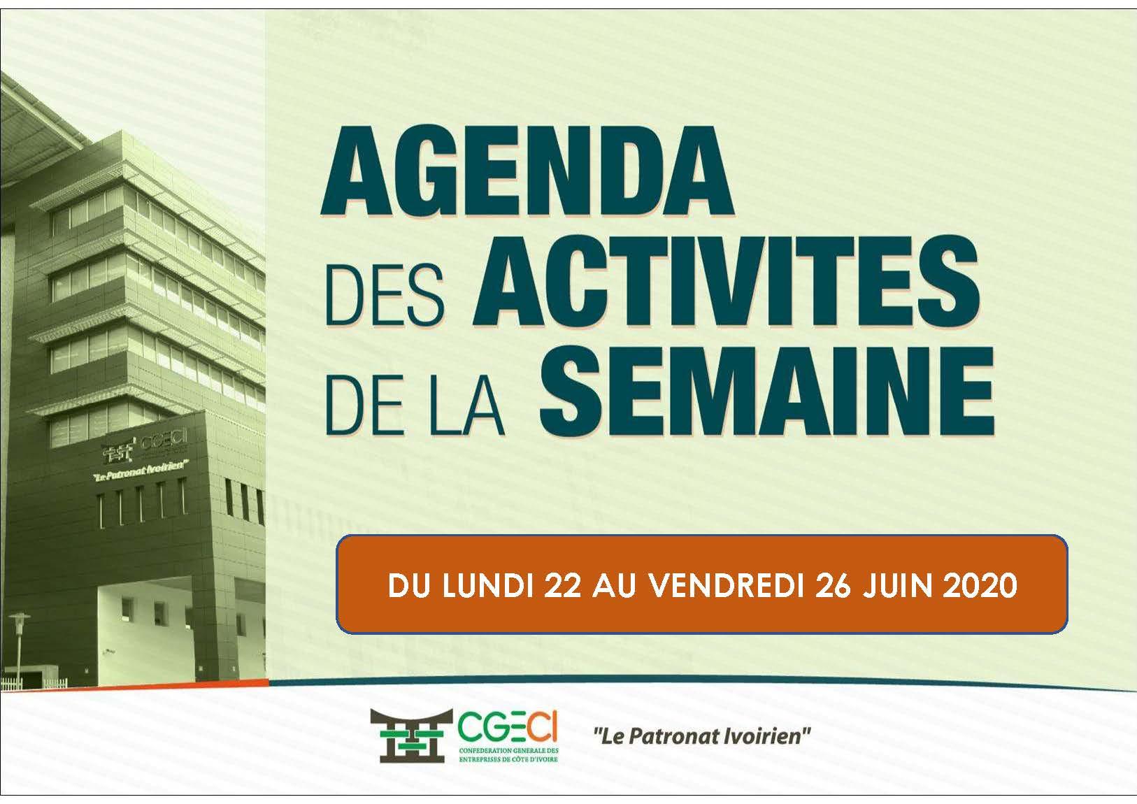 AGENDA DE LA SEMAINE DU 22 AU 26 JUIN 2020