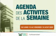 AGENDA DE LA SEMAINE DU 10 AU 14 AOUT 2020