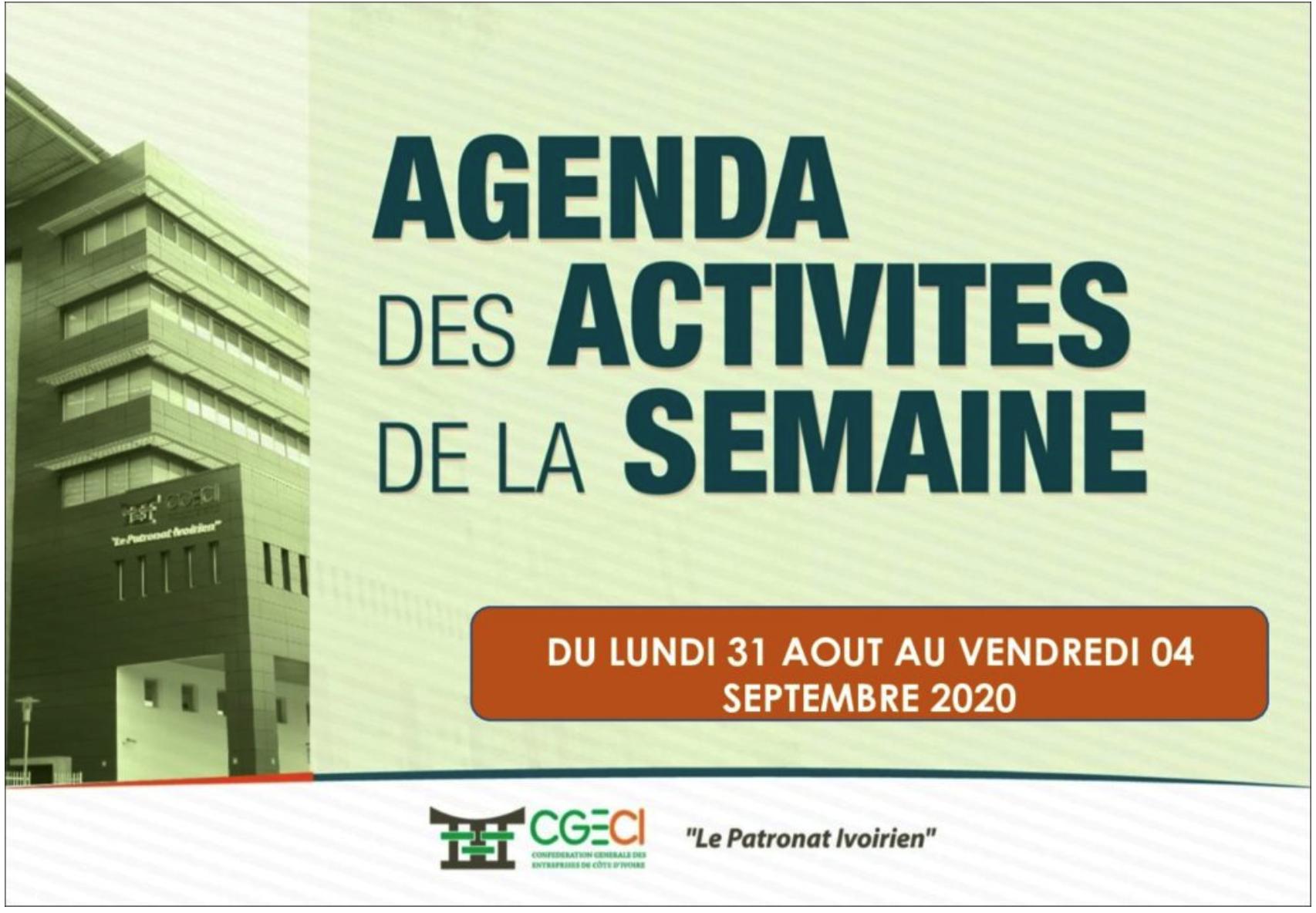 AGENDA DE LA SEMAINE DU 31 AOUT AU 04 SEPTEMBRE 2020